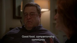 good food, companionship, community